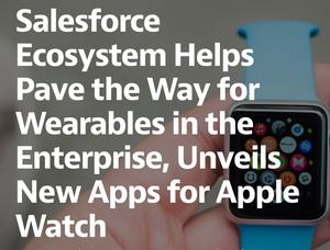 チームスピリットがSalesforce Wear Partnerに認定!:シリーズ初のWatch App「Work & Health」を発表